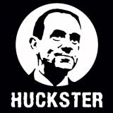 Mike Huckabee - The Huckster