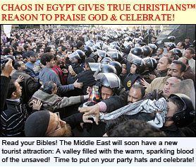 Ignorant Unsaved Muslim Egyptians have no idea that the Lord is using them to kick off His End Times Killing Spree!