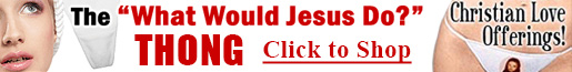 SHOP LANDOVER BAPTIST FOR THE THE WHAT WOULD JESUS DO THONG AND MORE!