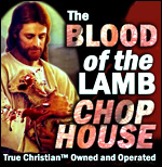 Click Here to Visit the Blood of the Lamb Chop House!