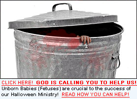 Send us Aborted Human Fetuses and Help Win Souls to Christ!  Click Here to Learn How!