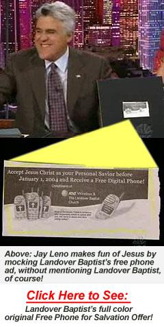 Jay Leno Uses Landover Baptist's Free Digital Phone Offer on the Tonight Show