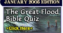 Contrast the Lord's principal aquatic disasters by taking this quiz!