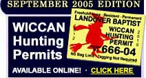 Wiccan Hunting Permits, Harlot Hunting Permits, Hippy Hunting Permits and More!
