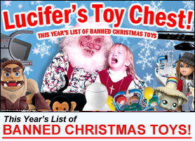 Click Here to Read Our List of 2010's Banned Christmas Toys