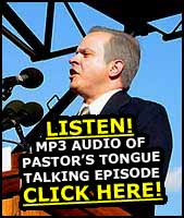 Listen to Pastor Speak in Tongues!